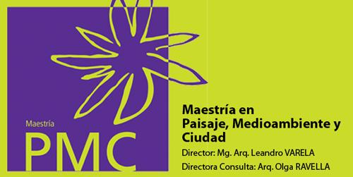Maestría en Paisaje, Medio ambiente y Ciudad (PMA)