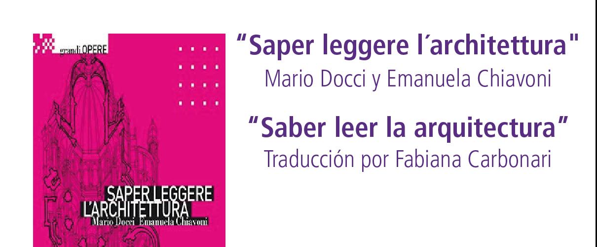 """El libro italiano """"Saber leer la arquitectura"""" será publicado por primera vez en español"""