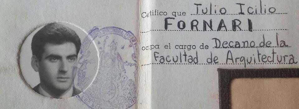 Tulio Fornari: Compromiso, exilio y retorno.
