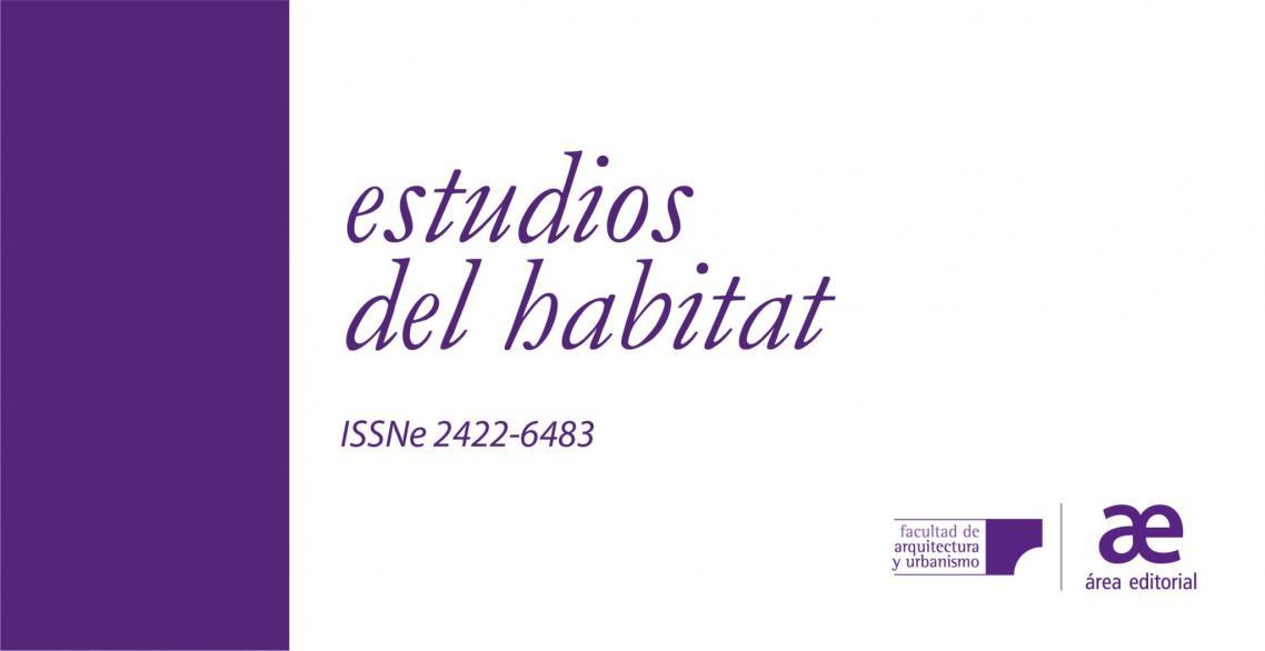 """Convocatoria abierta de Estudios del Hábitat para el dossier """"Paisaje y resiliencia urbana"""""""