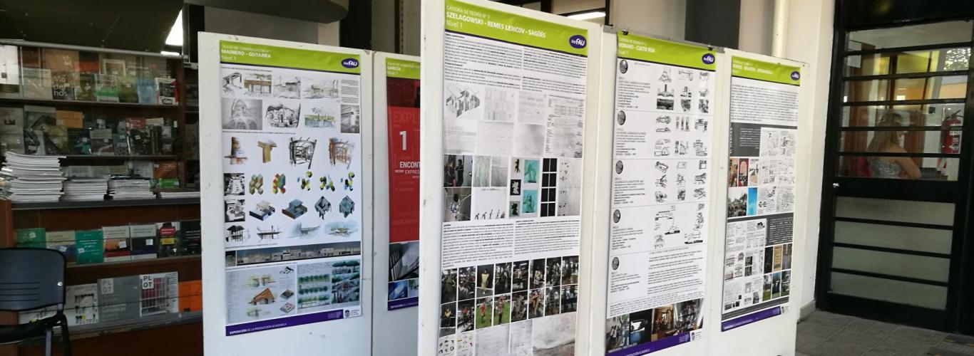Expo FAU. Producción académica de las asignaturas y talleres de primer año