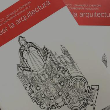 """""""Saber leer la arquitectura"""" se publica por primera vez en español"""