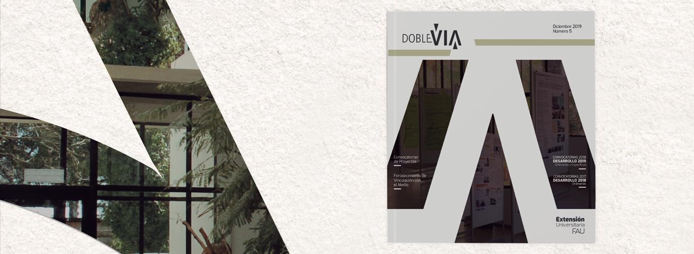 Revista Doble Vía, un recorrido por las actividades y proyectos de Extensión FAU