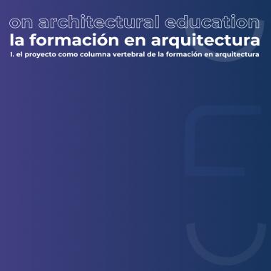 """Nueva fecha de inicio para el ciclo internacional """"La formación en Arquitectura"""""""